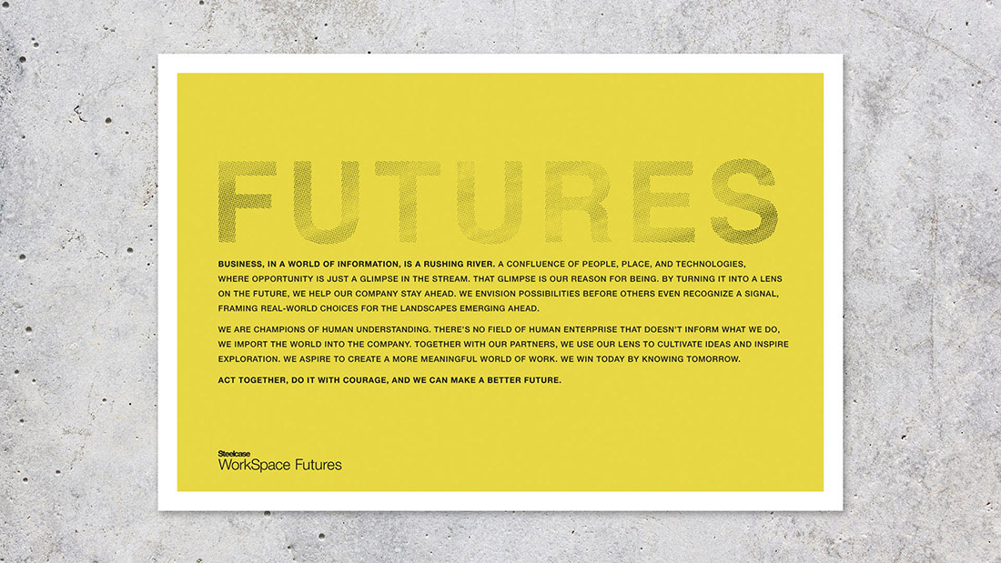 A manifesto was created to share their differentiated story and role within the Steelcase ecosystem.